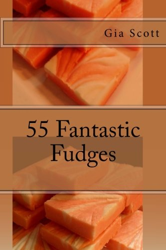 55 Fantastic Fudges ()