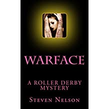 Warface: A Roller Derby Mystery