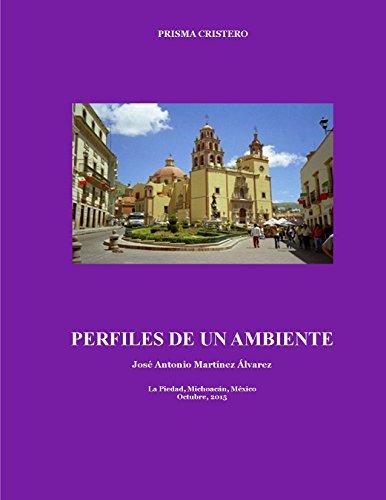 Descargar Libro Perfiles De Un Ambiente: Autobiografía Parcial José Antonio Martínez Álvarez