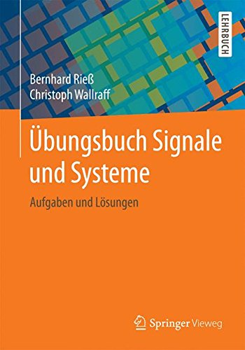 Übungsbuch Signale Und Systeme  Aufgaben Und Lösungen