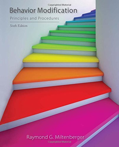 Behavior Modification: Principles and Procedures by Raymond G. Miltenberger (2015-01-01)