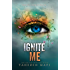 Ignite Me (Shatter Me Book 3)