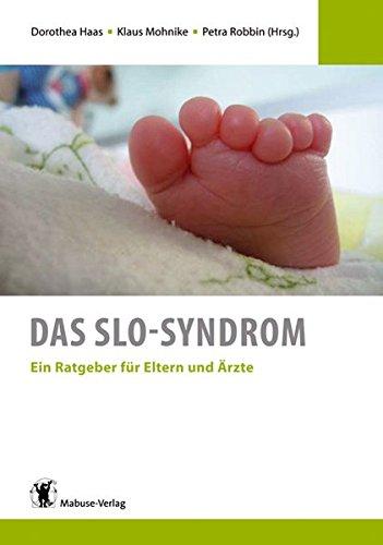 Das SLO-Syndrom. Ein Ratgeber für Eltern und Ärzte