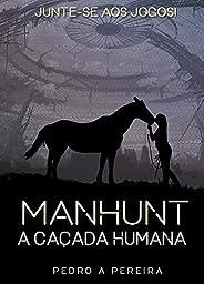 Manhunt: A Caçada Humana
