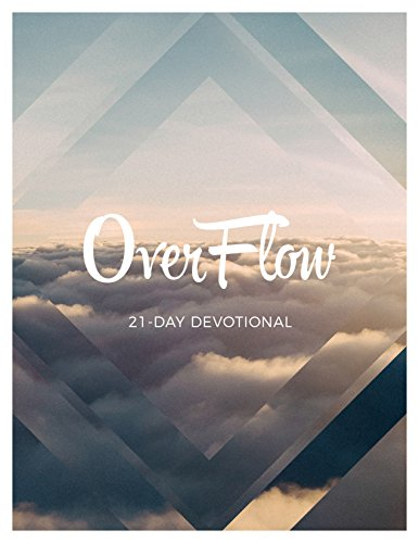 Overflow: A 21-Day Fasting Devotional