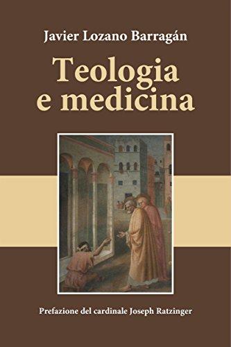 Teologia e medicina: Prefazione del Cardinale Joseph ...