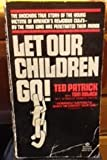 img - for Let Our Children Go book / textbook / text book