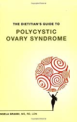 The Dietitian's Guide to Polycystic Ovary Syndrome