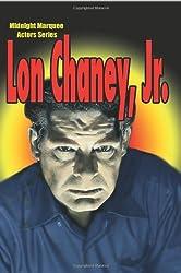 Lon Chaney, Jr. (Midnight Marquee Actors Series)