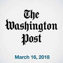 March 16, 2018 Newspaper / Magazine by  The Washington Post Narrated by Sam Scholl