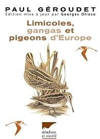 Limicoles, gangas, pigeons d'Europe par Paul Géroudet
