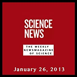 Science News, January 26, 2013
