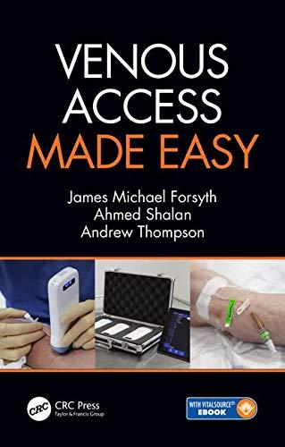 - Venous Access Made Easy