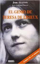El genio de Teresa de lisieux: Amazon.es: Guitton, Jean