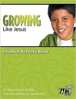 Growing Like Jesus (Building Kids Faith)