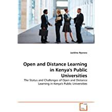 Open and Distance Learning in Kenya's Public Universities: The Status and Challenges of Open and Distance Learning...