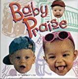 Baby Praise, Copeland, Kenneth Ministries Staff, 1575621924