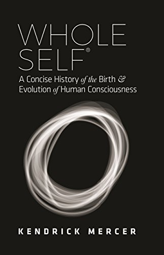 Whole self a concise history of the birth evolution of human whole self a concise history of the birth evolution of human consciousness by fandeluxe Images