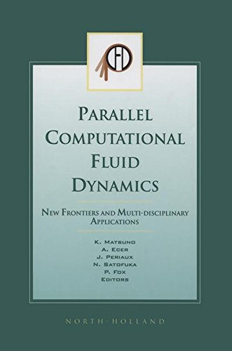 Download Parallel Computational Fluid Dynamics 2002: New Frontiers and Multi-Disciplinary Applications Pdf