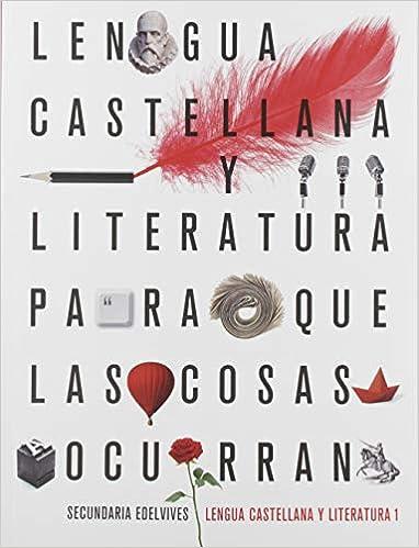 Proyecto: Para que las cosas ocurran - Lengua Castellana y ...