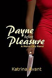 Payne before Pleasure: A Metro City Novel (Metro City Series Book 3)