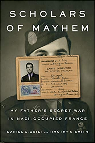 Amazon Fr Scholars Of Mayhem My Father S Secret War In