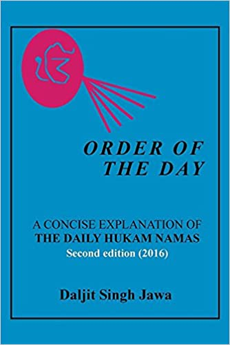Order of the Day: A CONCISE EXPLANATION OF THE DAILY HUKAM NAMAS