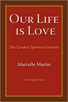 ~VERIFIED~ Our Life Is Love: The Quaker Spiritual Journey. allowing SUBMIT industry Samui tweets