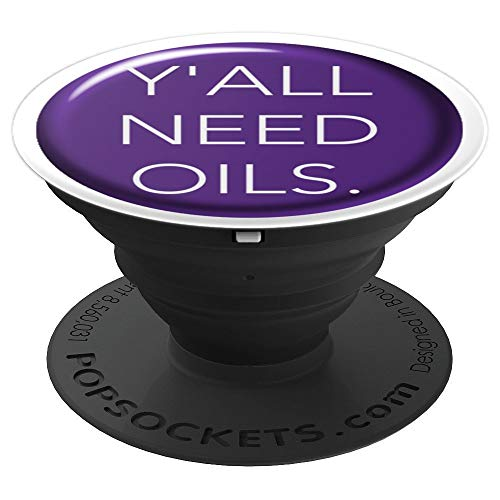 Yall Need Essential Oils Grips Design by Aroma Outfitters - PopSockets Grip and Stand for Phones and Tablets ()