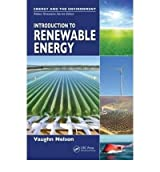 [ Introduction to Renewable Energy ] By Nelson, Vaughn ( Author ) [ 2011 ) [ Hardcover ]