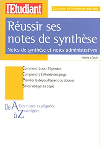 a0f2ddfc6e0 Amazon.fr - Réussir ses notes de synthèses   notes de synthèse et notes  administratives - Pierre Gevart - Livres