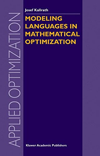 Modeling Languages in Mathematical Optimization (Applied Optimization) by Springer