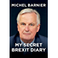My Secret Brexit Diary: A Glorious Illusion (English Edition)