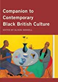 Companion to Contemporary Black British Culture, , 0415862507