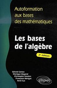 Les bases de l'algèbre par Gérard Canési
