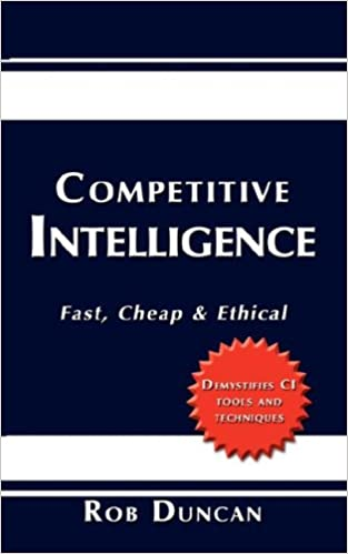 Book Competitive Intelligence: Fast, Cheap and Ethical