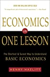 With over a million copies sold, Economics in One Lesson is an essential guide to the basics of economic theory. A fundamental influence on modern libertarianism, Hazlitt defends capitalism and the free market from economic myths that persist to this...
