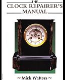 Encyclopedia Of Antique American Clocks Kindle Edition border=