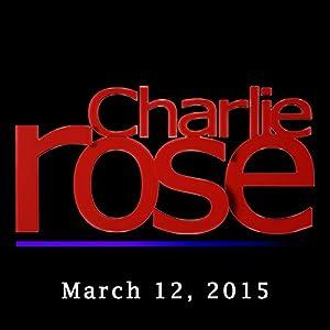 Charlie Rose: Nathan Lane and Brian Dennehy, March 12, 2015 Radio/TV Program