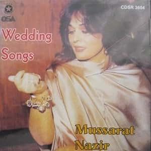 Wedding Songs By Mussarat Nazir