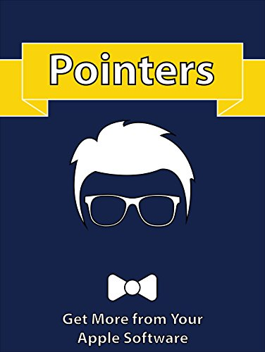 Pointers Pointer Apple (Pointers: Get More from Your Apple Software)