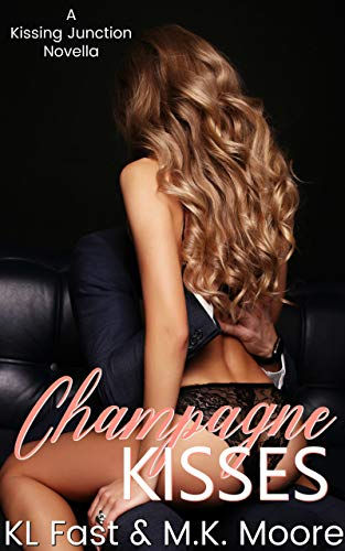 Champagne Kisses: A New Year's Novella (Kissing Junction, Tx Book 4)