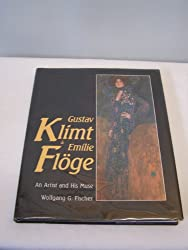 Klimt and Emilie: A Painter and His Muse