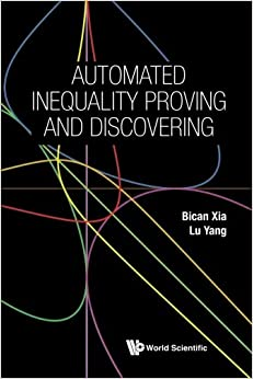 Book Automated Inequality Proving And Discovering