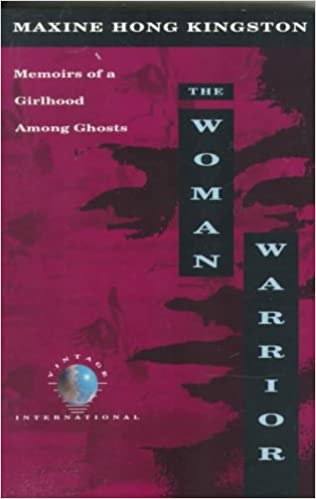 Book the woman warrior: memoirs of a girlhood among ghosts