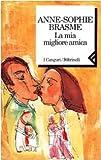 img - for La mia migliore amica book / textbook / text book
