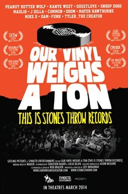 Stones Throw - Our Vinyl Weighs A Ton - Theatrical Poster (24x36 inches) - Madlib Peanut Butter Wolf MF Doom Madvillain J Dilla