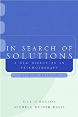 In Search of Solutions: A New Direction in Psychotherapy, Revised Edition Paperback