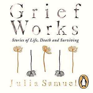 Grief Works Audiobook
