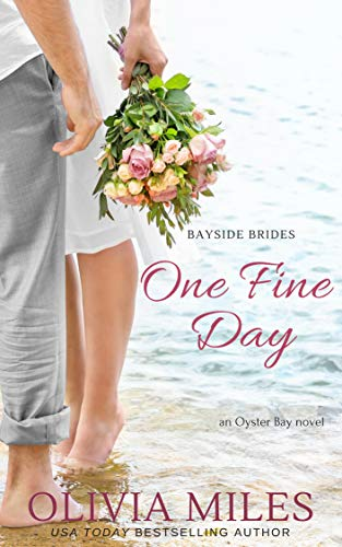 Oysters Bay - One Fine Day: an Oyster Bay novel (Bayside Brides Book 2)